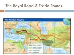 the royal road trade routes