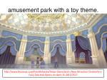 amusement park with a toy theme