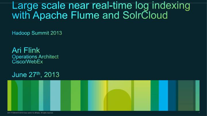 Large scale near real-time log indexing with