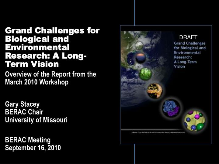 grand challenges for biological and environmental research a long term vision