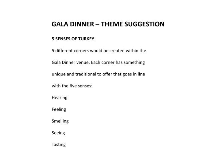 GALA DINNER – THEME SUGGESTION