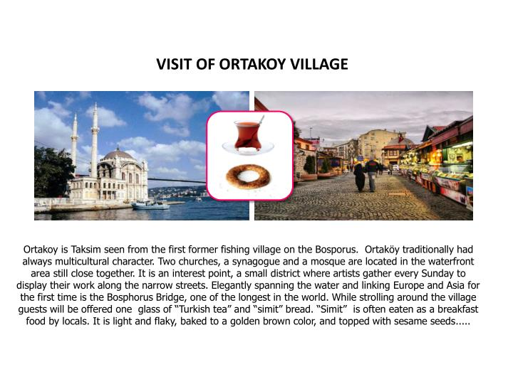 VISIT OF ORTAKOY VILLAGE