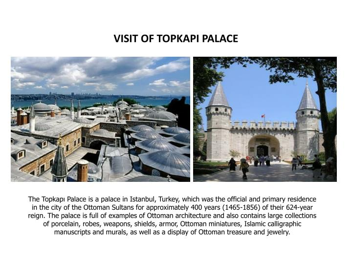 VISIT OF TOPKAPI PALACE