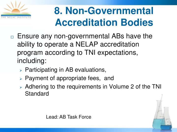 8. Non-Governmental Accreditation Bodies