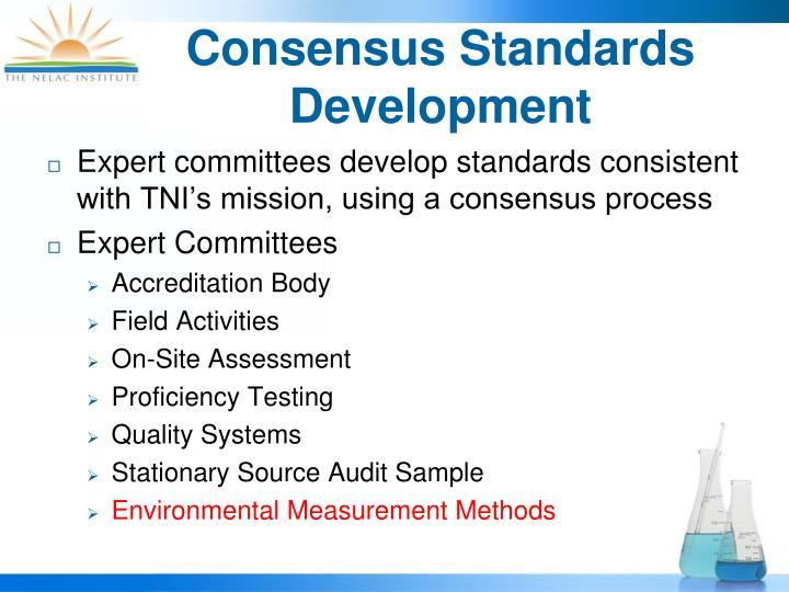 Consensus Standards Development