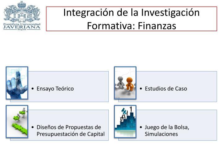 Integración de la Investigación Formativa: Finanzas