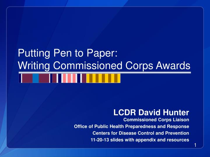 putting pen to paper writing commissioned corps awards n.