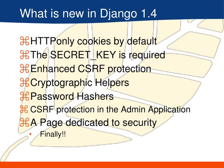 What is new in Django 1.4