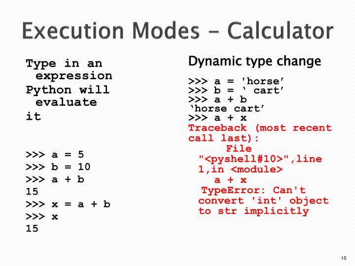 Execution Modes -