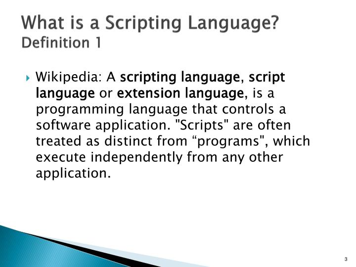What is a scripting language definition 1