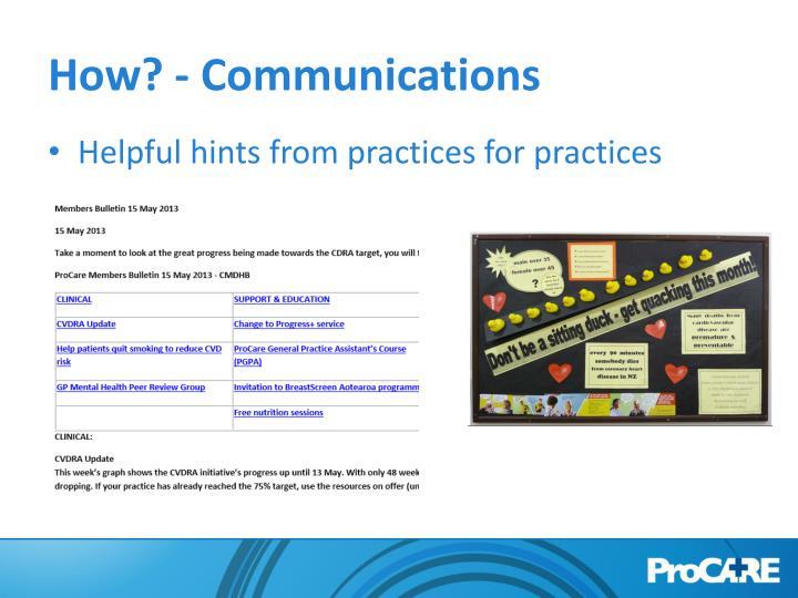 How? - Communications