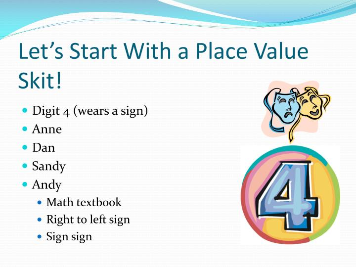 Let's Start With a Place Value Skit!