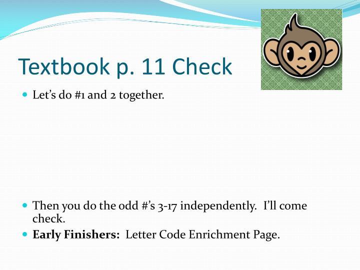 Textbook p. 11 Check