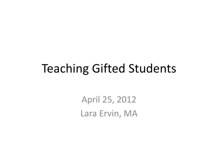 teaching gifted students n.