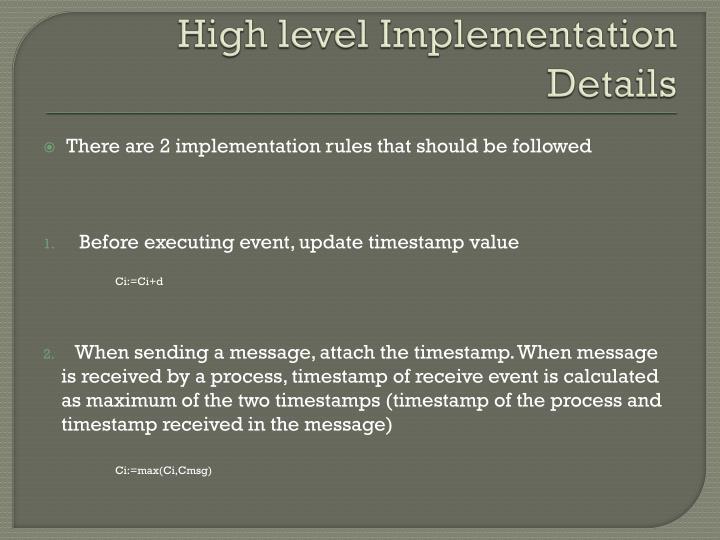 High level Implementation Details