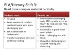 ela literacy shift 3 read more complex material carefully