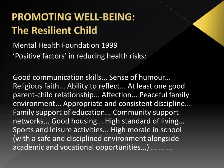 PROMOTING WELL-BEING: