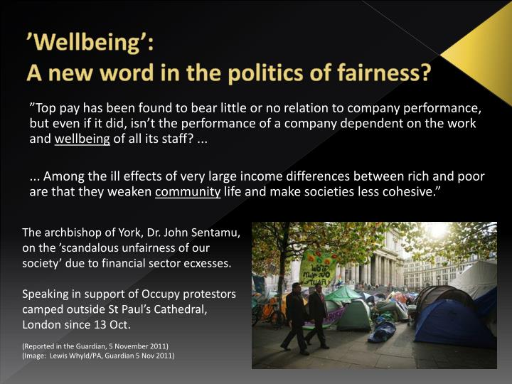 Wellbeing a new word in the politics of fairness