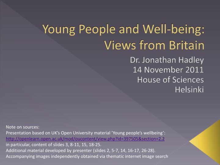 Young people and well being views from britain