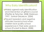why early identification