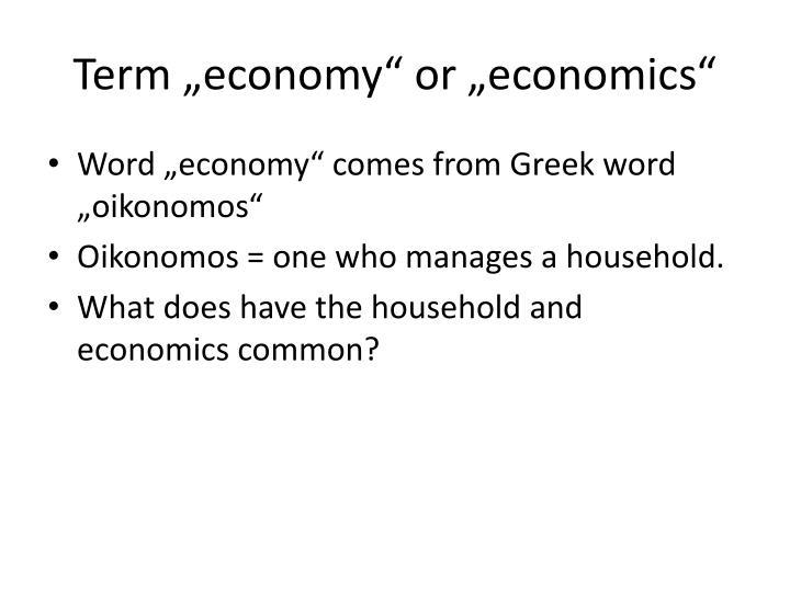 Term economy or economics