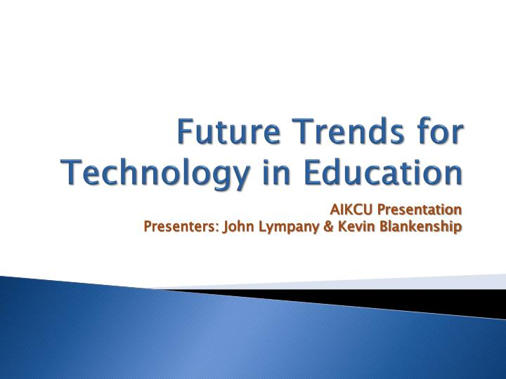 future trends for technology in education n.