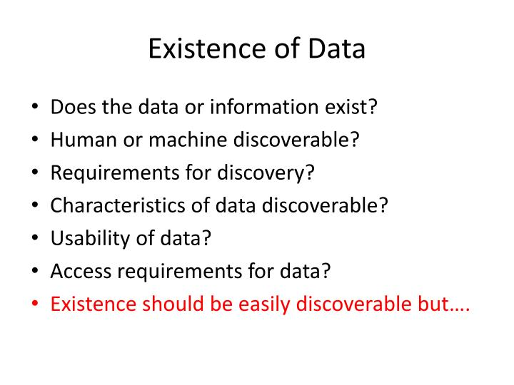 Existence of data