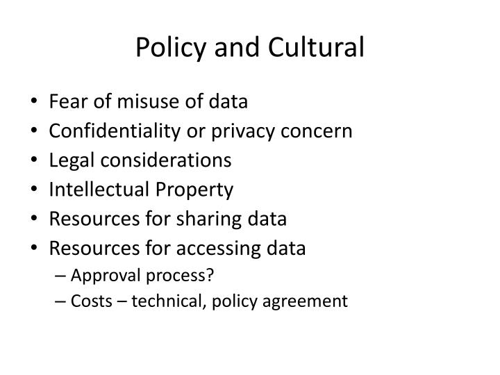 Policy and Cultural
