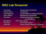 disc lab personnel