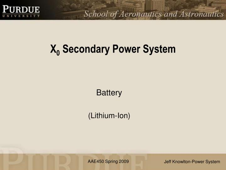 x 0 secondary power system