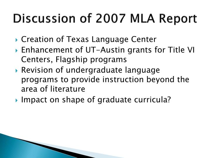 Discussion of 2007 MLA Report