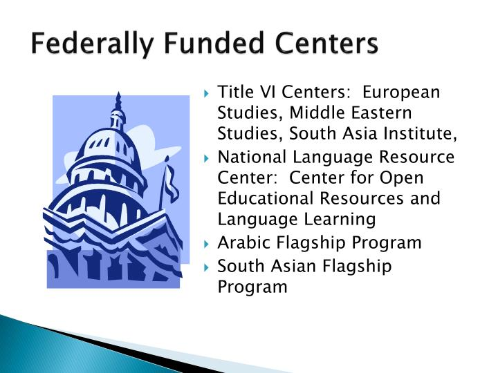 Federally Funded Centers