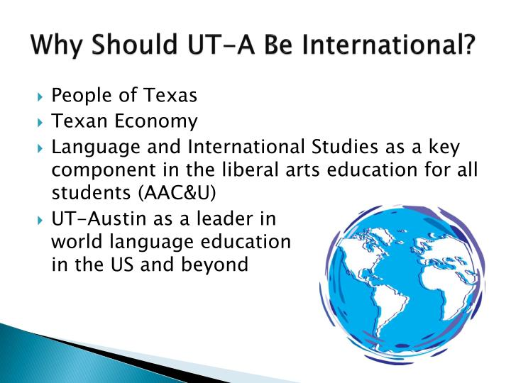Why Should UT-A Be International?
