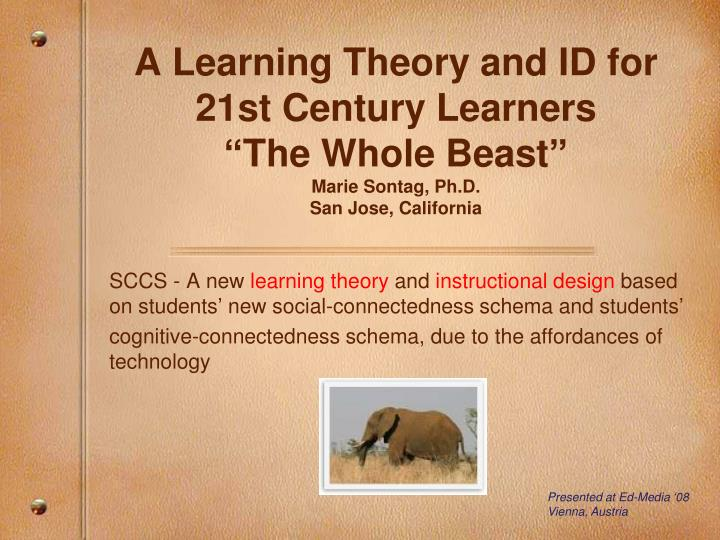 A Learning Theory and ID for 21st Century Learners