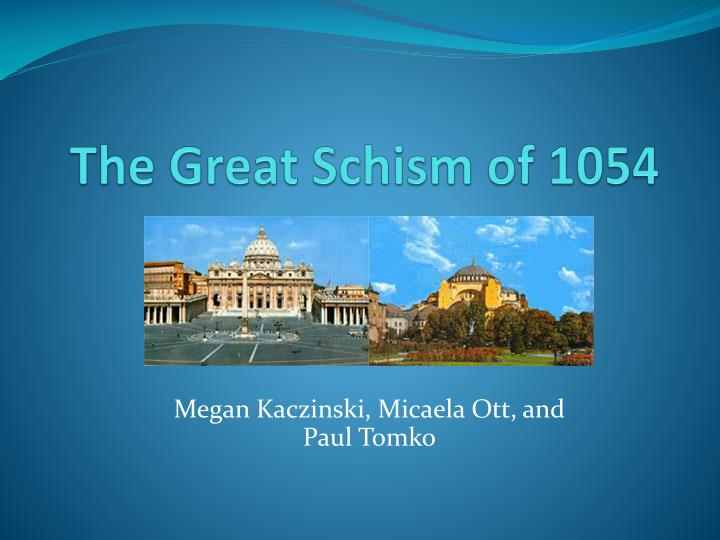 the great schism essay