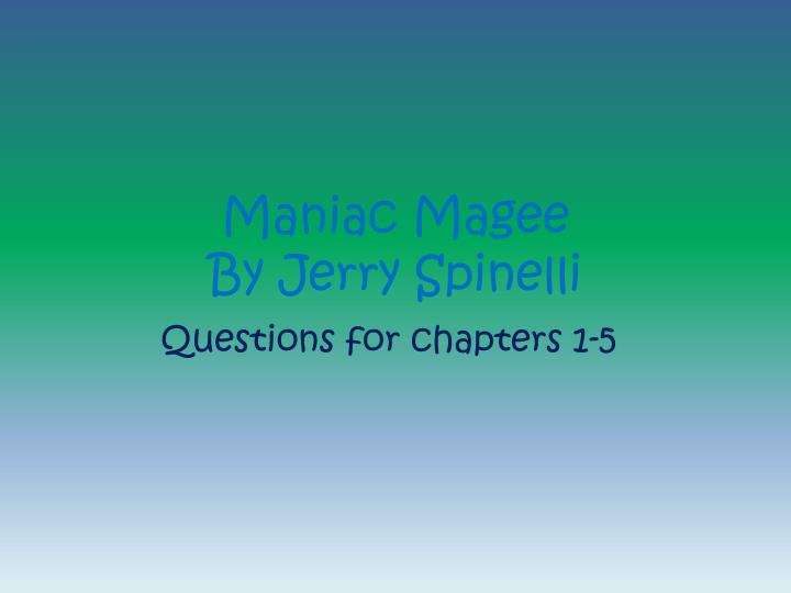 maniac magee by jerry spinelli n.