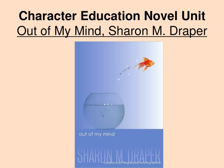 Character education novel unit out of my mind sharon m draper
