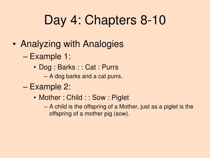 Day 4: Chapters 8-10