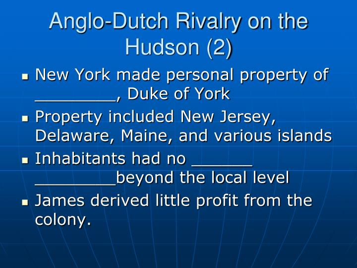 Anglo-Dutch Rivalry on the Hudson (2)