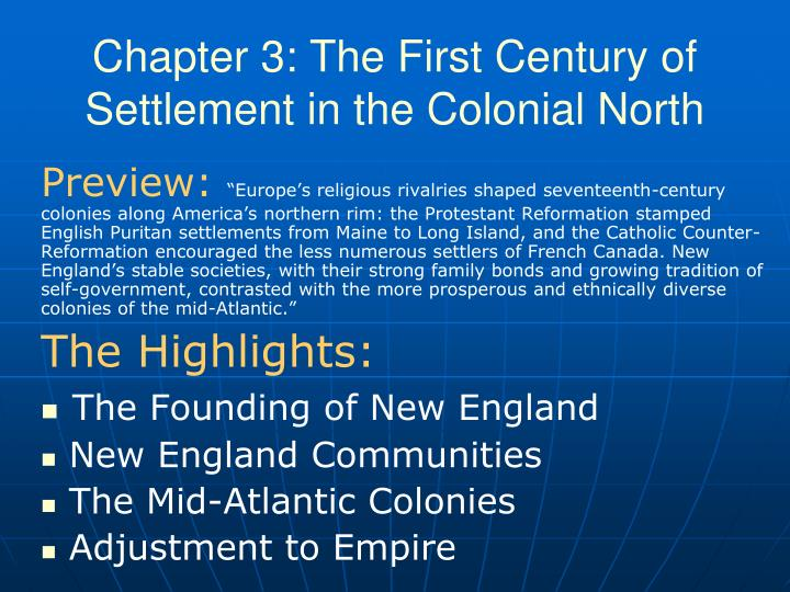 Chapter 3 the first century of settlement in the colonial north