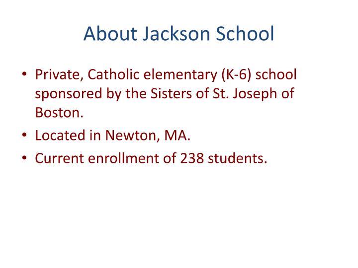About jackson school