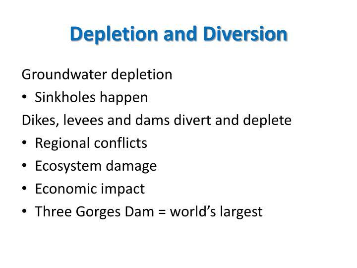 Depletion and Diversion