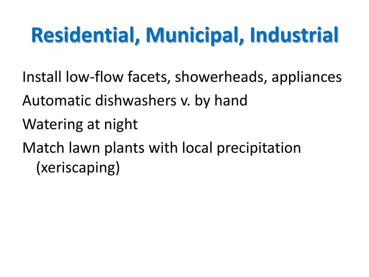 Residential, Municipal, Industrial