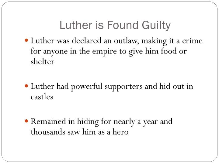 Luther is Found Guilty