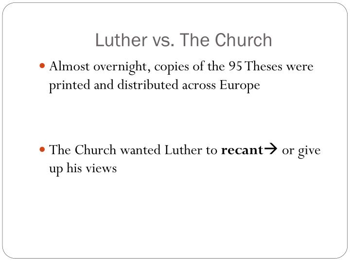 Luther vs. The Church