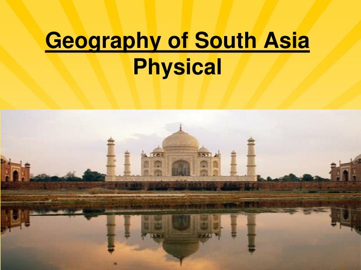 geography of south asia physical n.