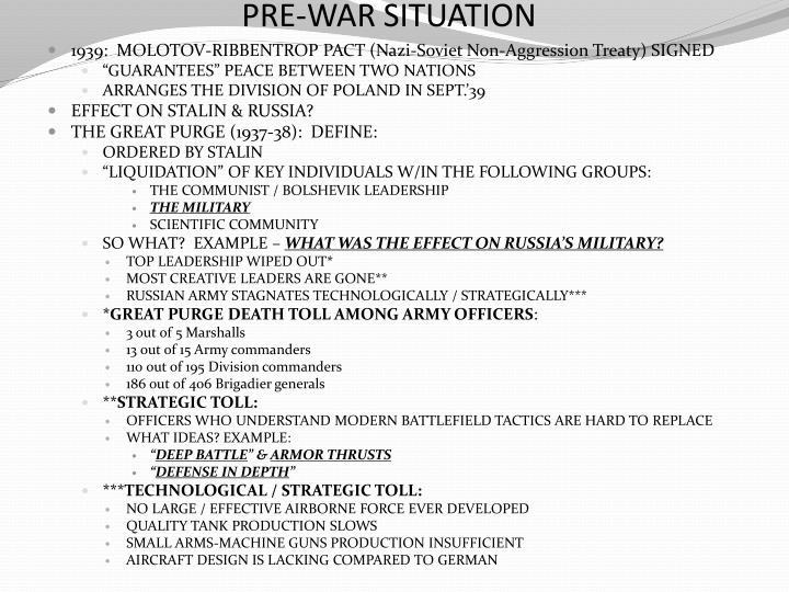 PRE-WAR SITUATION