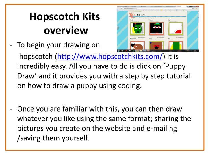 Hopscotch kits overview