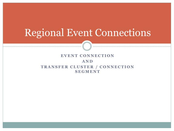 Regional Event Connections