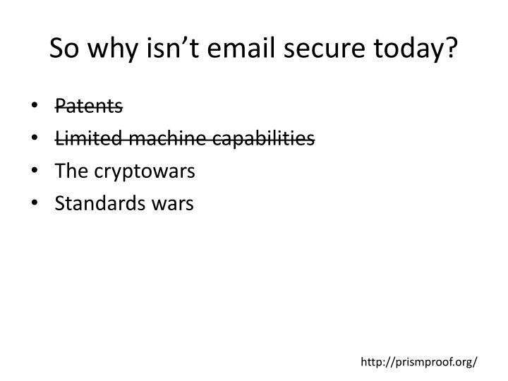 So why isn't email secure today?